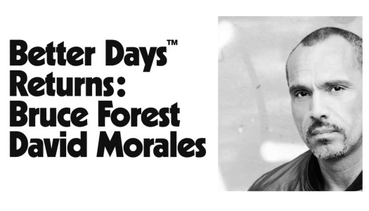 BETTER DAYS returns with David Morales & Bruce Forest (4.2.16)