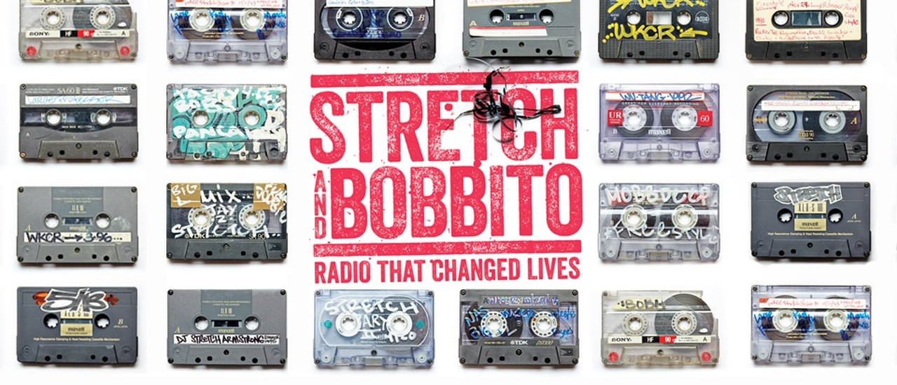 Stretch and Bobbito: Radio The Changed Lives
