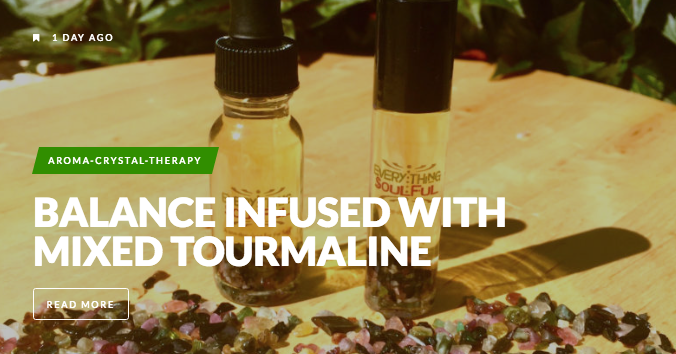 everything_soulful_balance_infused_with_mixed_tourmaline