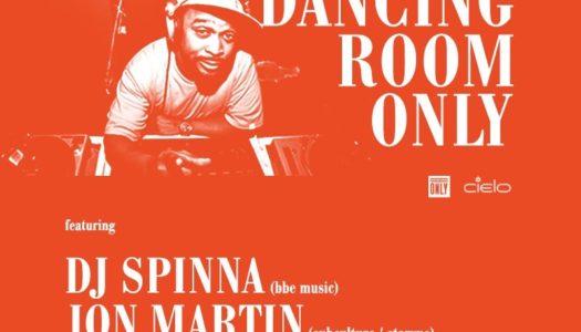 Dancing Room Only: DJ Spinna, Jon Martin + Rissa Garcia (12.8.16)